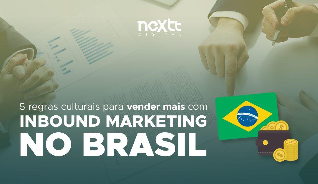 5 regras culturais para vender mais com inbound marketing no Brasil