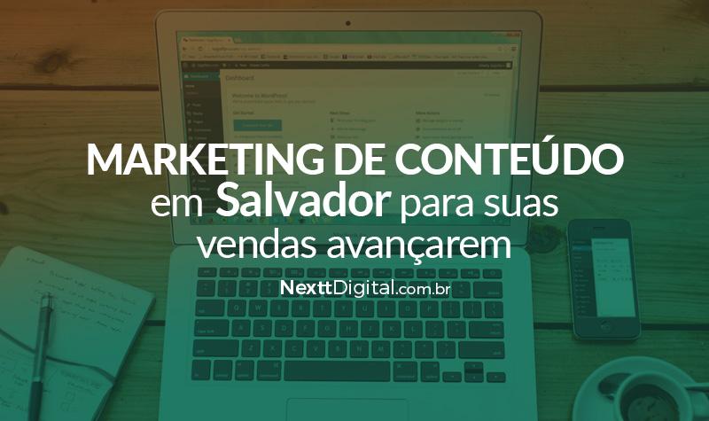 Marketing de conteúdo em Salvador para suas vendas avançarem