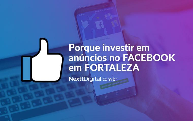 Anúncios no facebook em Fortaleza será o seu próximo investimento