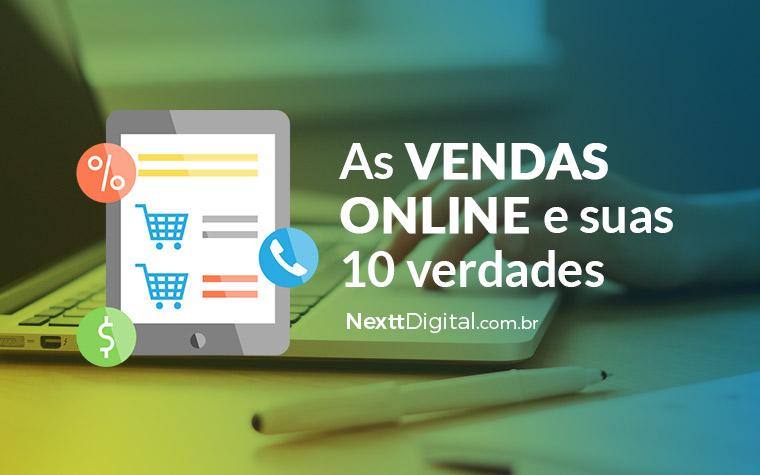 As vendas online e suas 10 verdades