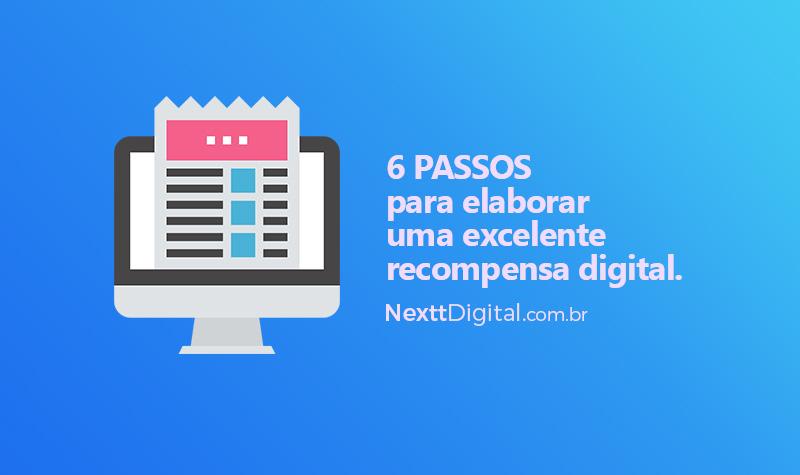 6 passos para elaborar uma excelente recompensa digital